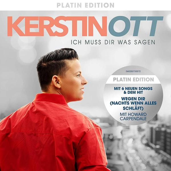 Kerstin Ott - Ich muss dir was sagen (Platin Edition + 6 neue Songs) CD